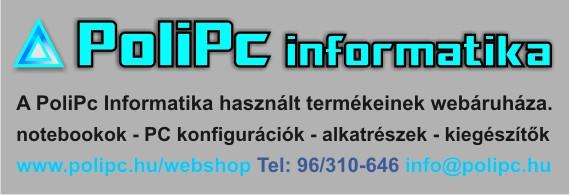 PoliPc Informatika - Használt termékeink webáruháza